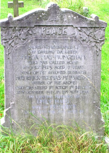 Inscription reads: In sacred remembrance of my darling daughter Freda May Mungeham who was called home 11th July 1923, aged 7 years. Also of my beloved husband, Frederick Thomas Mungeham father of the above who was killed in action in Belgium 18th October, 1915, in his 30th year.