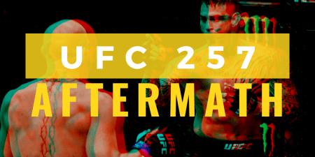 UFC 257 matchmaker