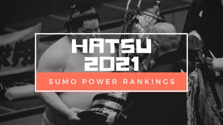 Sumo power rankings 2021