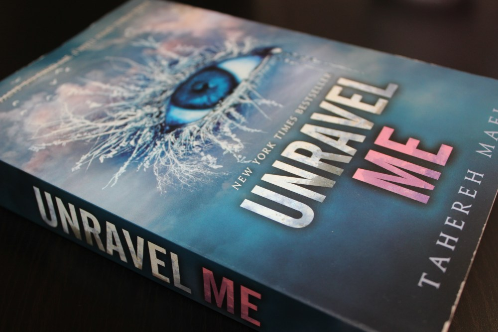 Review: Unravel Me - Tahereh Mafi
