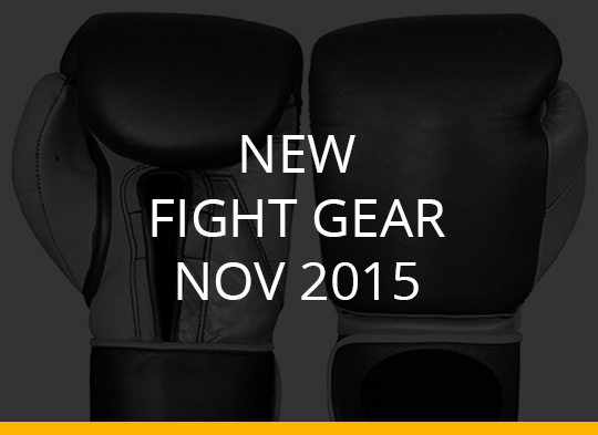 New Fight Gear Nov 2015