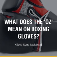What does the 'oz' mean on Boxing Gloves? Glove Sizes Explained