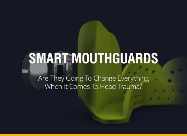 Are Smart Mouthguards Going To Change Everything When It Comes To Head Trauma?