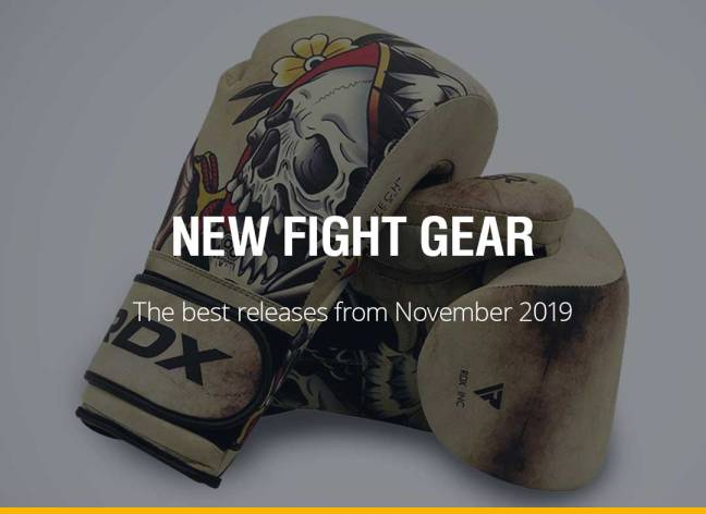 New Fight Gear - November 2019