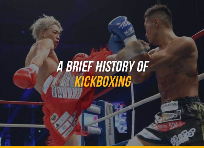 A Brief History of Kickboxing