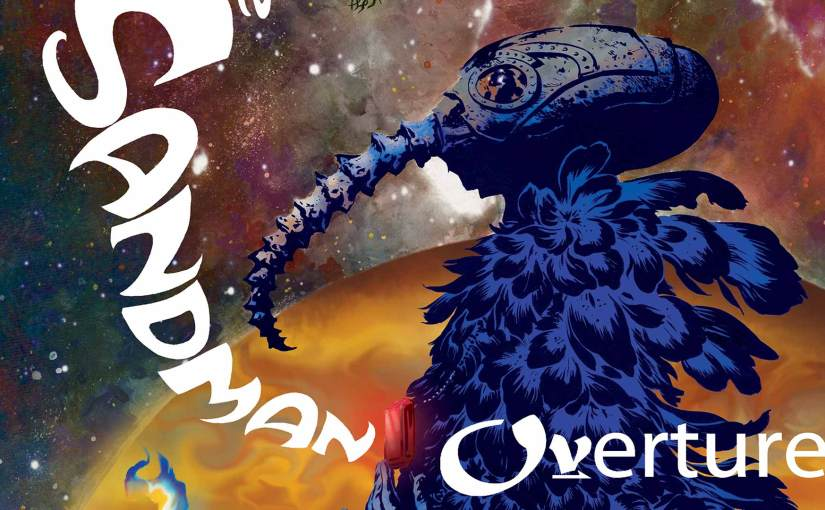 """""""The Sandman: Overture"""" Review"""