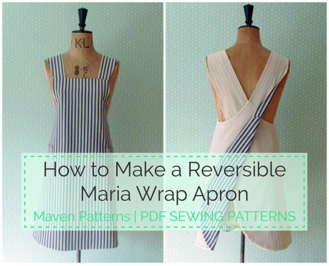 Apron Sewing Pattern The Maria Wrap Apron Reversible Tutorial Schnittmuster Pinterest
