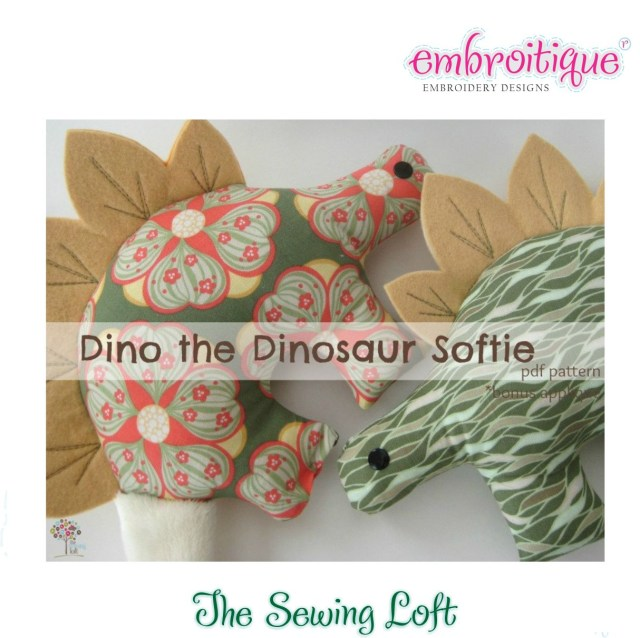 Dinosaur Sewing Pattern Dino The Dinosaur The Sewing Loft Embroitique