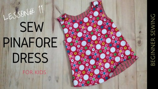 Kids Patterns Sewing Free How To Sew Pinafore Dress With Free Pattern Beginners Sewing Lesson