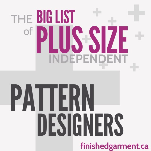 Plus Size Sewing Patterns The Big List Of Independent Sewing Patterns For The Plus Sized