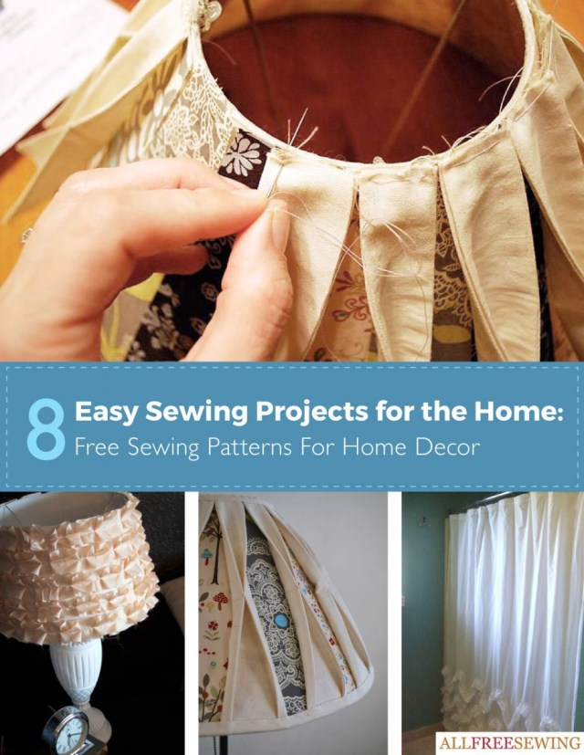 Simple Sewing Patterns 8 Easy Sewing Projects For The Home Free Sewing Patterns For Home