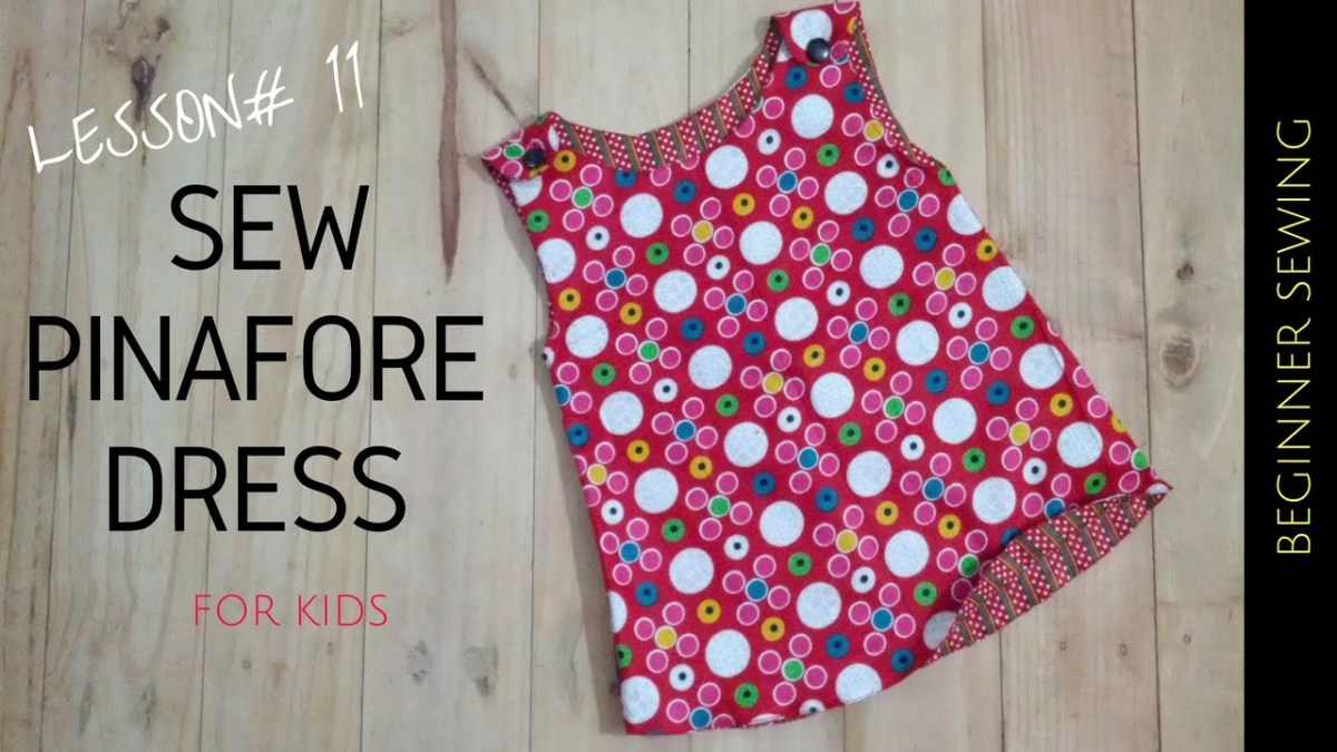 Simple Sewing Patterns How To Sew Pinafore Dress With Free Pattern Beginners Sewing Lesson