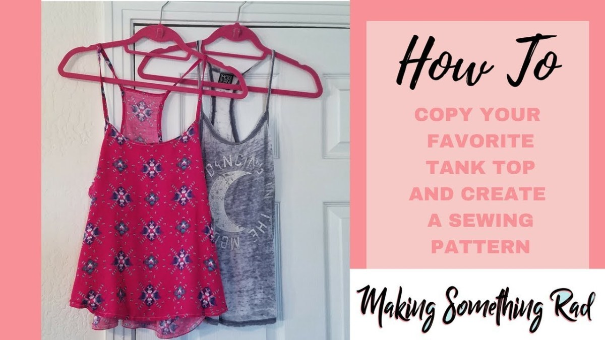 Tank Top Sewing Pattern Tutorial Make A Sewing Pattern From A Tank Top Youtube