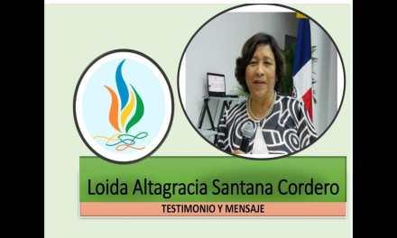 Testimonio y mensaje Loida Santana