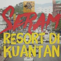 Resort Berhantu di Kuantan
