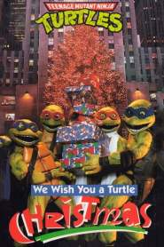 Teenage Mutant Ninja Turtles: We Wish You a Turtle Christmas