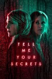 Tell Me Your Secrets