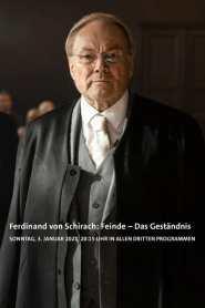 Ferdinand von Schirach: Feinde – Das Geständnis 2021