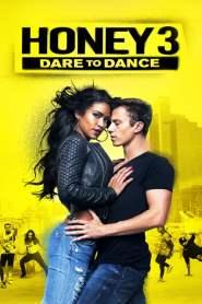 Honey 3: Dare to Dance 2016
