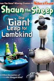Shaun The Sheep – One Giant Leap for Lambkind 2010