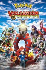 Pokémon the Movie: Volcanion and the Mechanical Marvel 2016