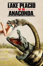 Lake Placid vs. Anaconda 2015