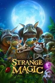 Strange Magic 2015