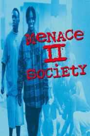 Menace II Society 1993