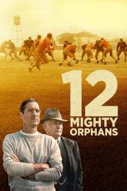 12 Mighty Orphans 2021