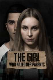 The Girl Who Killed Her Parents 2021