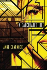 Charnock A Calculated Life