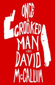 Once a Crooked Man McCallum novel