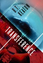 Transference by B.T. Keaton, art by Damon Za
