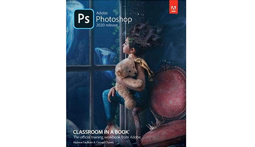 Adobe Photoshop Classroom in a Book 2020 + Lessons