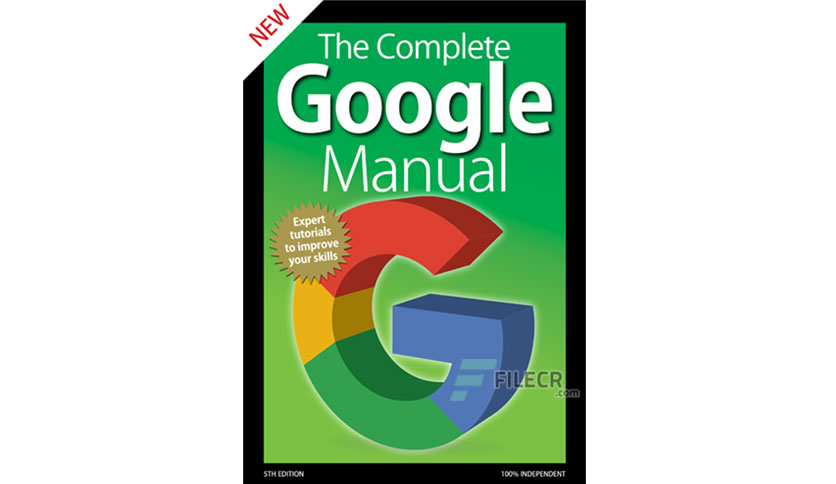 The Complete Google Manual – 5th Edition 2020