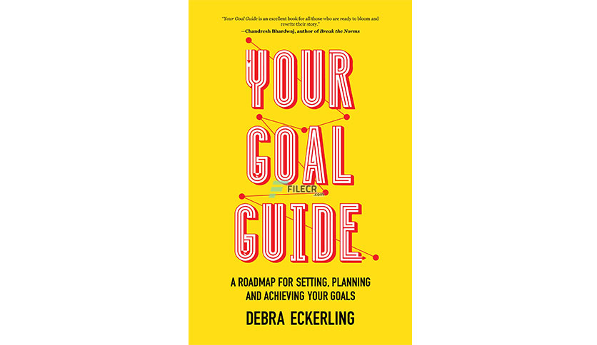Your Goal Guide by Debra Eckerling