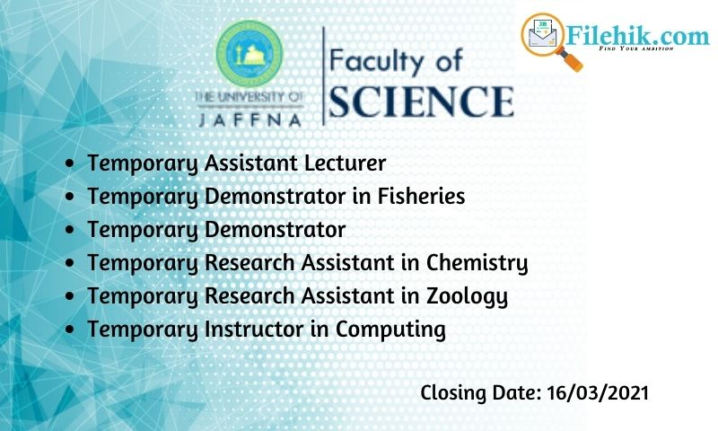 Assistant Lecturer, Demonstrator, Research Assistant, Instructor In Computing – University Of Jaffna Faculty Of Science 2021 Opportunities