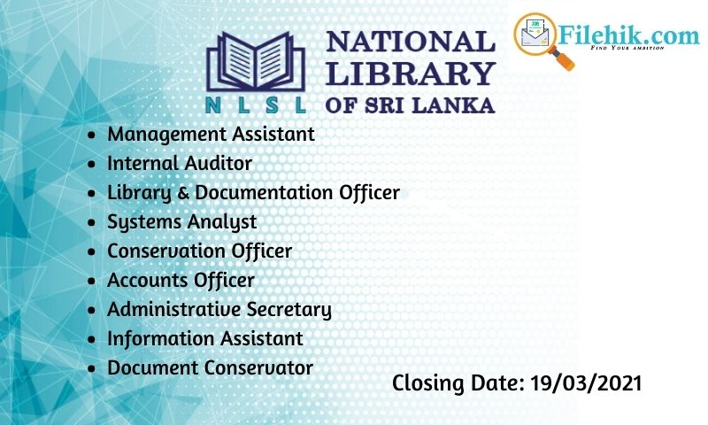 Management Assistant, Internal Auditor, Library & Documentation Officer, Systems Analyst, Conservation Officer, Accounts Officer, Administrative Secretary, Information Assistant, Document Conservator – 2021 Opportunities