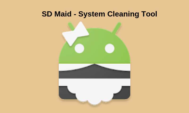 Sd-Maid System Cleaning Tool For Android