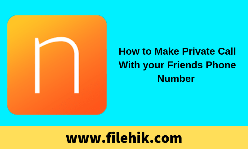 How To Make Private Call With Your Friends Phone Number