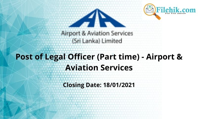 Post Of Legal Officer (Part Time) – Airport & Aviation Services