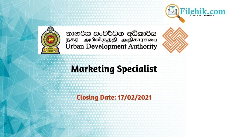 Marketing Specialist – Middle Income Housing Project Urban Development Authority