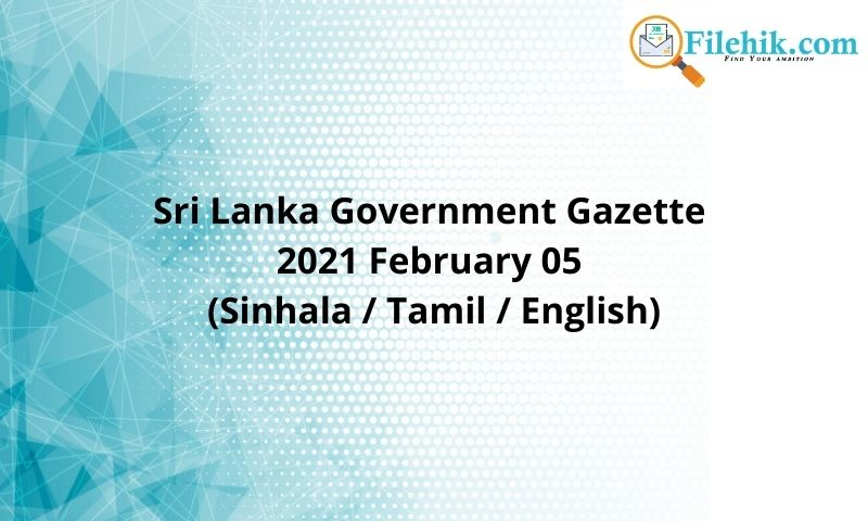 Sri Lanka Government Gazette 2021 February 05 (Sinhala / Tamil / English)