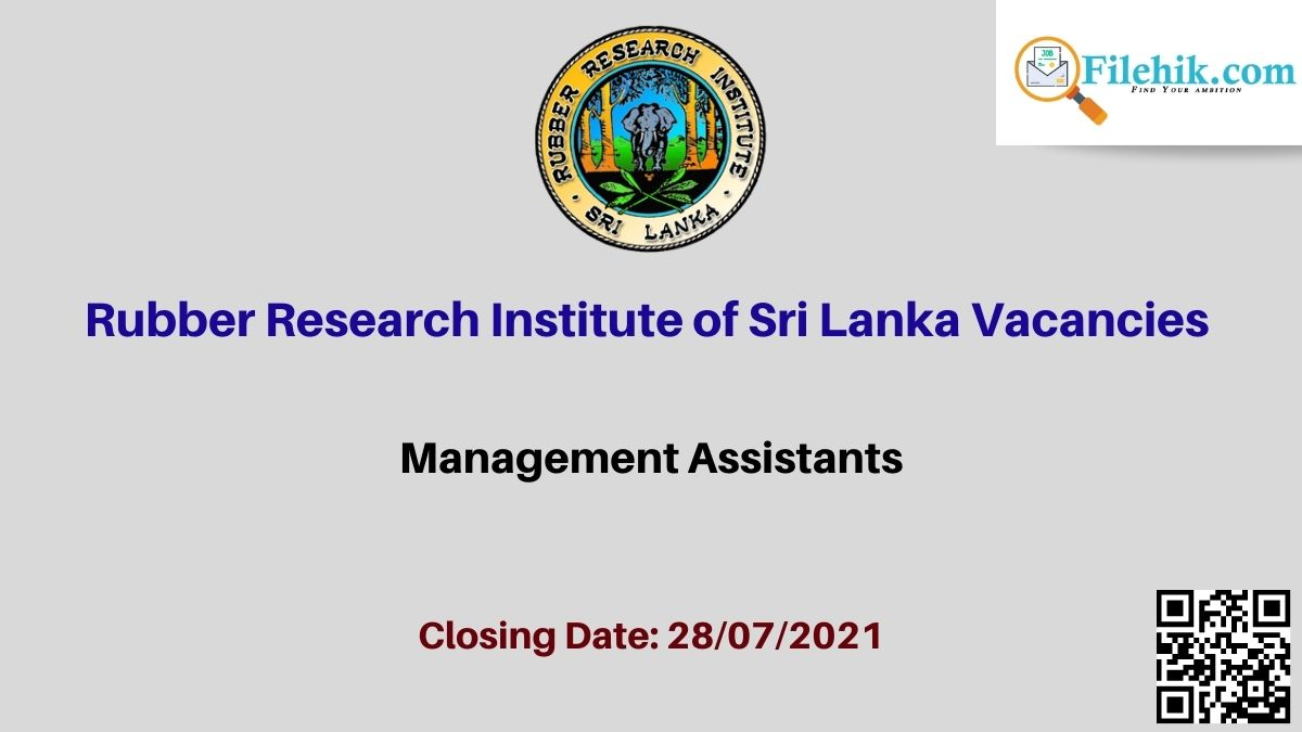 Rubber Research Institute Of Sri Lanka Career Opportunities 2021
