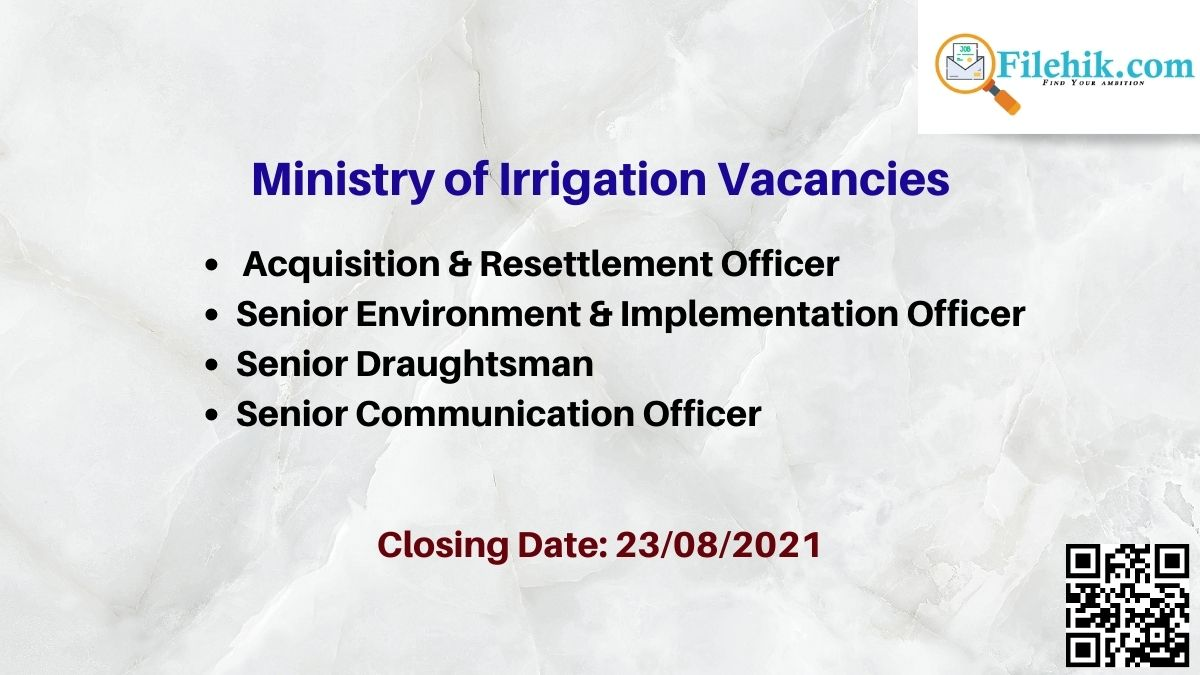 Ministry Of Irrigation Career Opportunities 2021