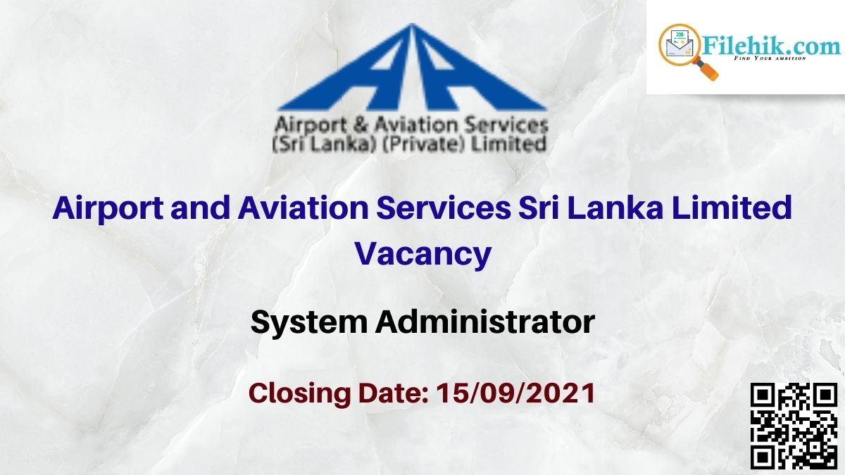Airport And Aviation Services Sri Lanka Limited Career Opportunities 2021