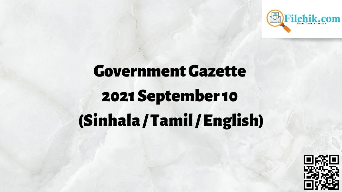 Government Gazette 2021 September 10 (Sinhala / Tamil / English) Free Download
