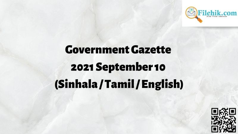 Government Gazette 2021 September 10 (Sinhala / Tamil / English)