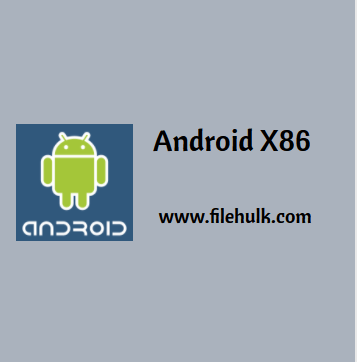 Android X86 Software For PC Download