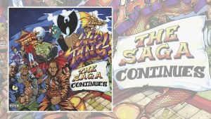 Wu-Tang Clan's The Saga Continues album art